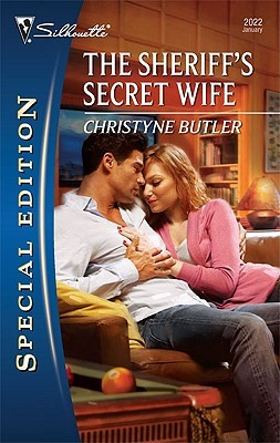 The Sheriff's Secret Wife by Christyne Butler