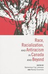 Race, Racialization, and Antiracism in Canada and Beyond