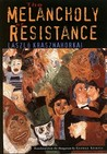 The Melancholy of Resistance by Lszl Krasznahorkai