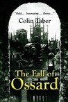 The Fall of Ossard (Ossard Trilogy, #1)