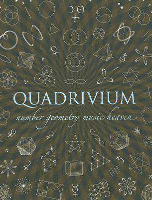 Quadrivium by Wooden Books Ltd
