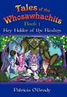 Key Holder of the Realms (Tales of the Whosawhachits, #1)