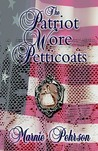 The Patriot Wore Petticoats