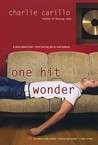 One Hit Wonder by Charlie Carillo