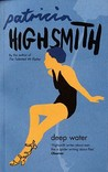 Deep Water. Patricia Highsmith