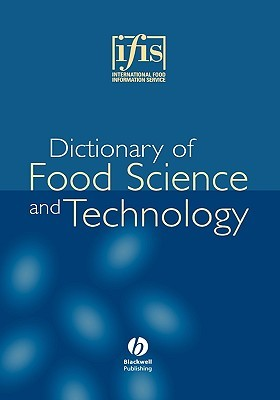 Ifis Dictionary of Food Science and Technology International Food Information Service