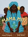 Mama Miti by Donna Jo Napoli