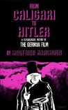 From Caligari to Hitler by Siegfried Kracauer