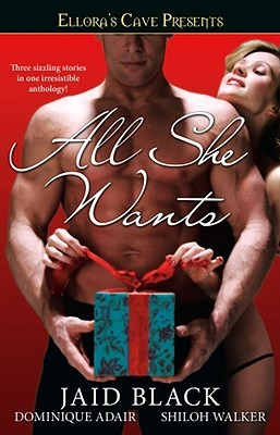 All She Wants by Jaid Black