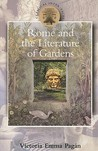 Rome and the Literature of Gardens (Classical Inter/Faces) (Classical Inter/Faces)