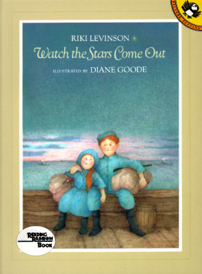Watch the Stars Come Out by Riki Levinson