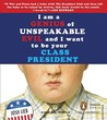 I am a Genius of Unspeakable Evil and I Want to be Your Class President (Audio CD)