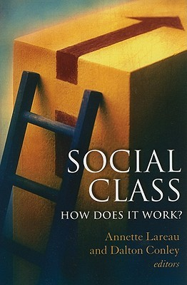 Social Class: How Does It Work?: How Does It Work?