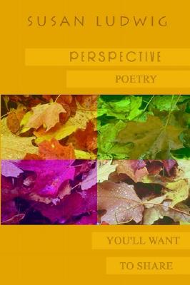 Perspective: Poetry You'll Want to Share