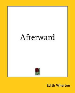Afterward by Edith Wharton