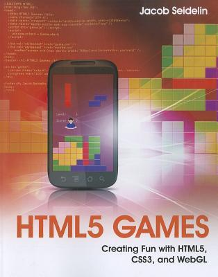 Download for free HTML5 Games: Creating Fun with HTML5, CSS3, and WebGL CHM by Jacob Seidelin
