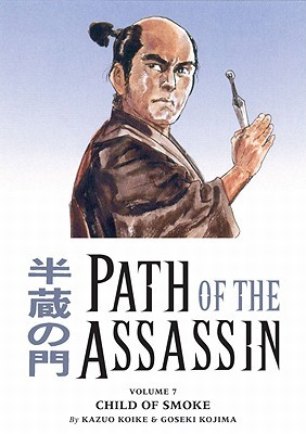 Path of the Assassin, Vol. 7 by Kazuo Koike