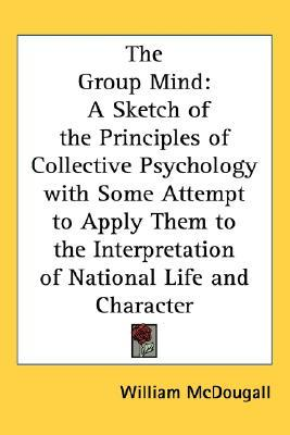 The Group Mind by William McDougall