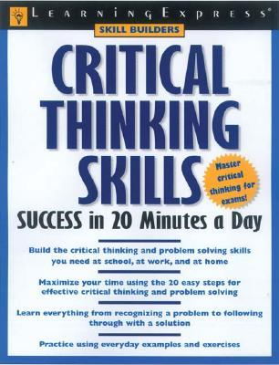 Critical Thinking: Where to Begin - Foundation for Critical Thinking