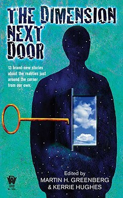 The Dimension Next Door by Martin H. Greenberg