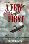 A Few of the First the Story of the Royal Flying Corps & the Royal Naval Air Service in the First World War