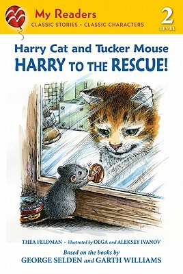 Harry Cat and Tucker Mouse: Harry to the Rescue!