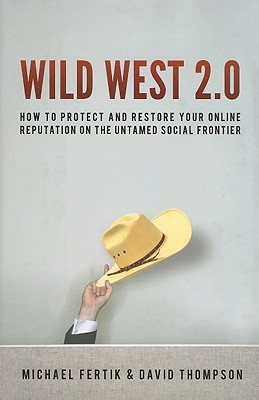 Wild West 2.0 by Michael Fertik