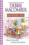 Nell's Cowboy &amp; Lone Star Baby by Debbie Macomber