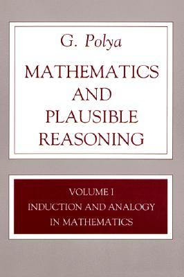Induction and Analogy in Mathematics (Mathematics and Plausible Reasoning #1)