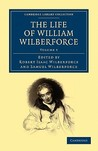 The Life of William Wilberforce, Volume 5