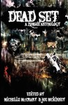 Dead Set: A Zombie Anthology