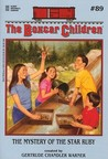 The Mystery of the Star Ruby (The Boxcar Children Mysteries #89)