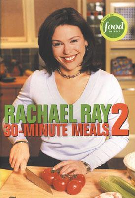 30-Minute Meals 2 by Rachael Ray