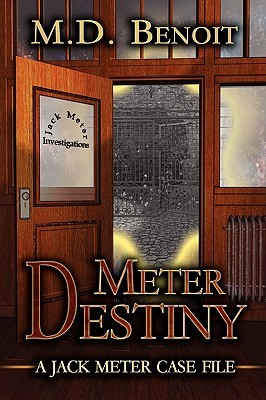 Meter Destiny by M.D. Benoit