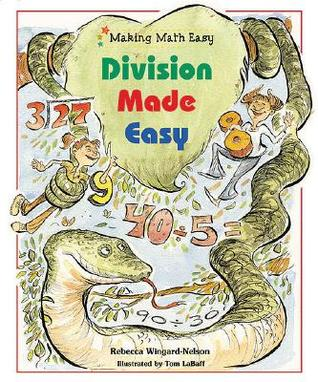 Division Made Easy by Rebecca Wingard-Nelson