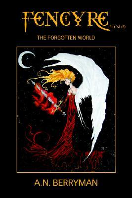 Fencyre: The Forgotten World