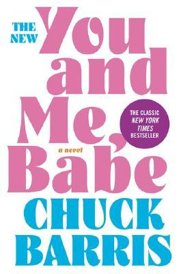 You and Me, Babe by Chuck Barris
