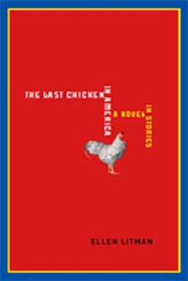 The Last Chicken in America by Ellen Litman