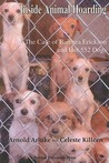 Inside Animal Hoarding: The Story of Barbara Erickson and her 522 Dogs