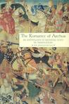 The Romance of Arthur, New, Expanded Edition: An Anthology of Medieval Texts in Translation