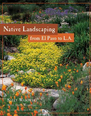 Native Landscaping from El Paso to L.A.