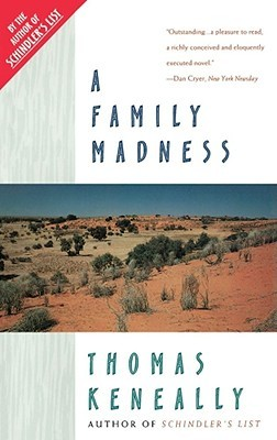 A Family Madness by Thomas Keneally