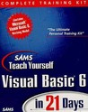 Sams Teach Visual Basic 6 in 21 Days, Complete Training Kit