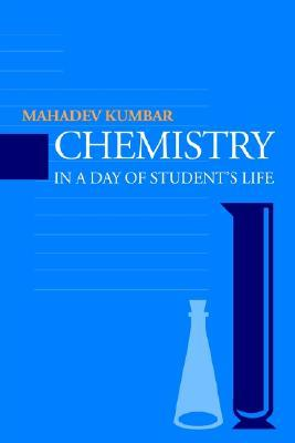 Chemistry in a Day of Student's Life