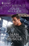 Man with the Muscle (The Precinct by Julie Miller