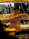 Mississippi: Past and Present