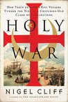 Holy War by Nigel Cliff
