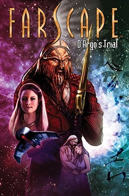 Farscape: D'Argo's Trial (Farscape Uncharted Tales #2)