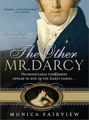 The Other Mr. Darcy by Monica Fairview