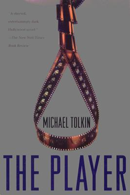 The Player by Michael Tolkin